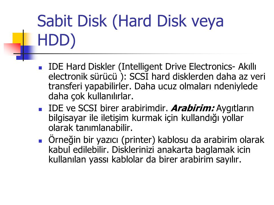 Sabit Disk (Hard Disk veya HDD)