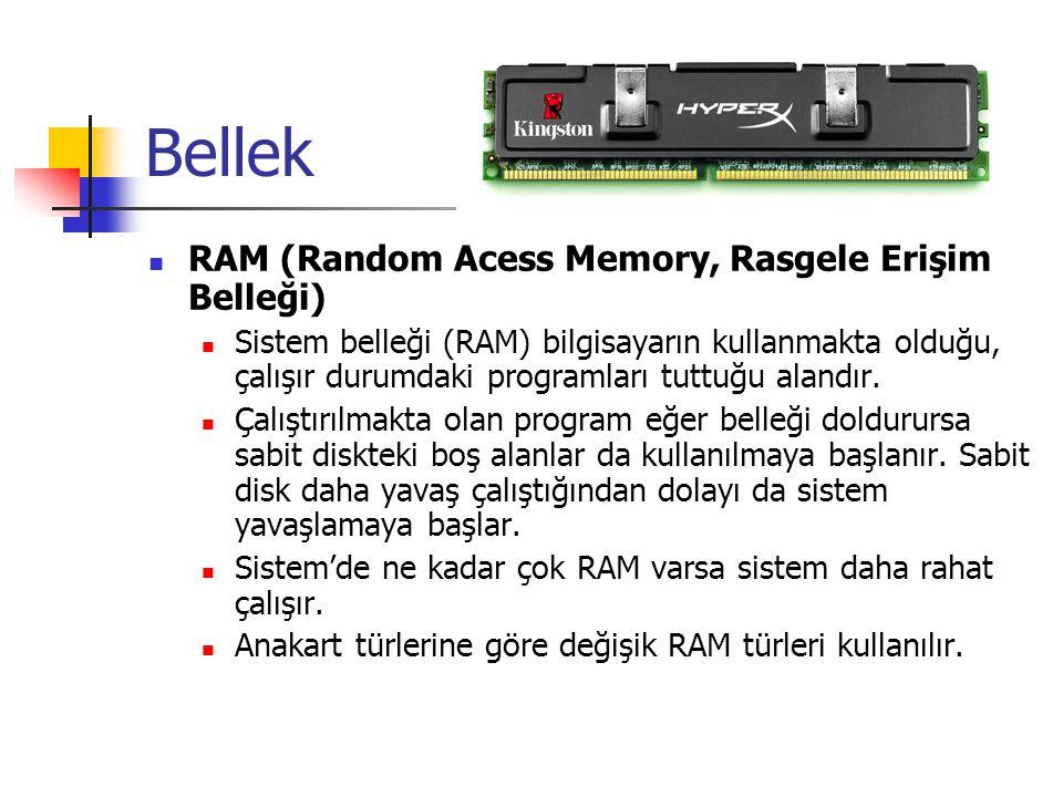 Bellek RAM (Random Acess Memory, Rasgele Erişim Belleği)