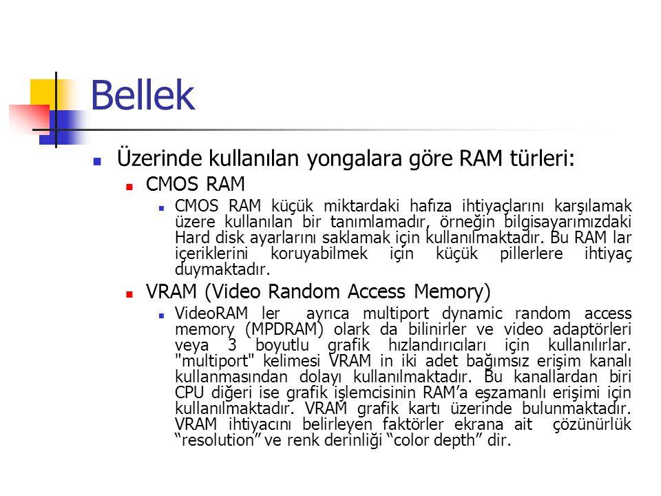 Bellek Üzerinde kullanılan yongalara göre RAM türleri: CMOS RAM
