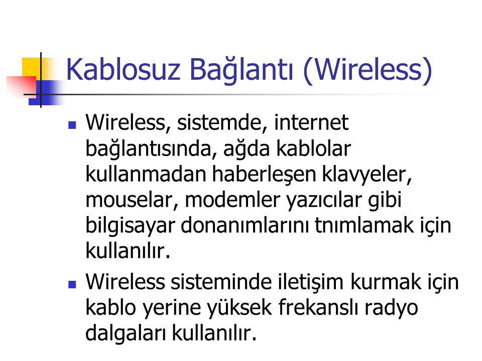 Kablosuz Bağlantı (Wireless)