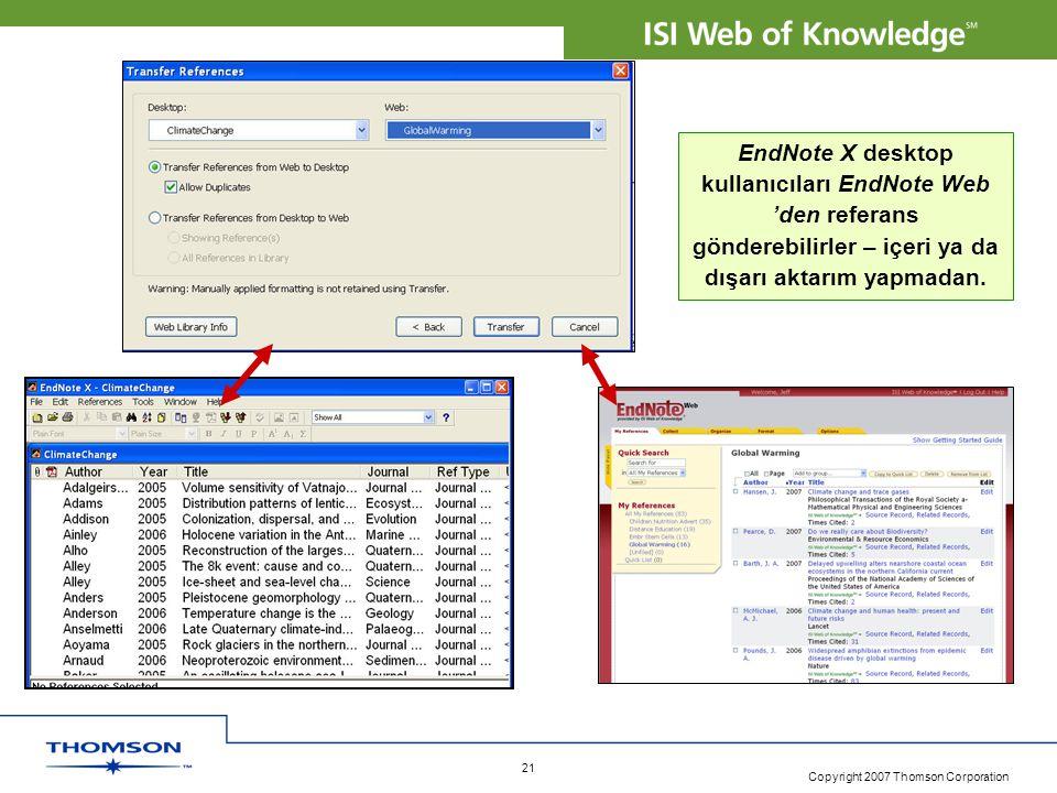 EndNote X desktop kullanıcıları EndNote Web 'den referans gönderebilirler – içeri ya da dışarı aktarım yapmadan.