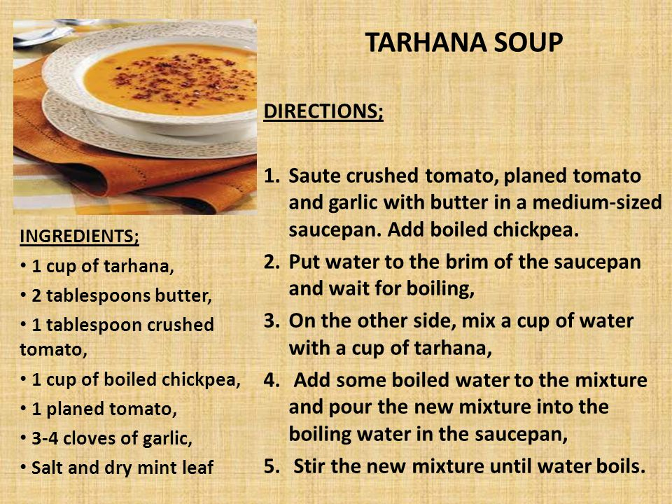 TARHANA SOUP DIRECTIONS;