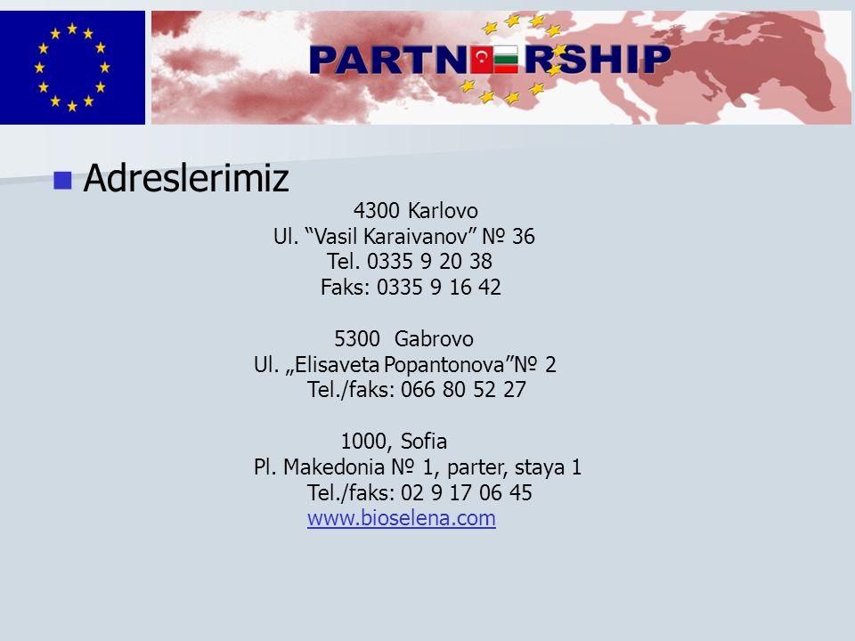 Adreslerimiz 4300 Karlovo Ul. Vasil Karaivanov № 36