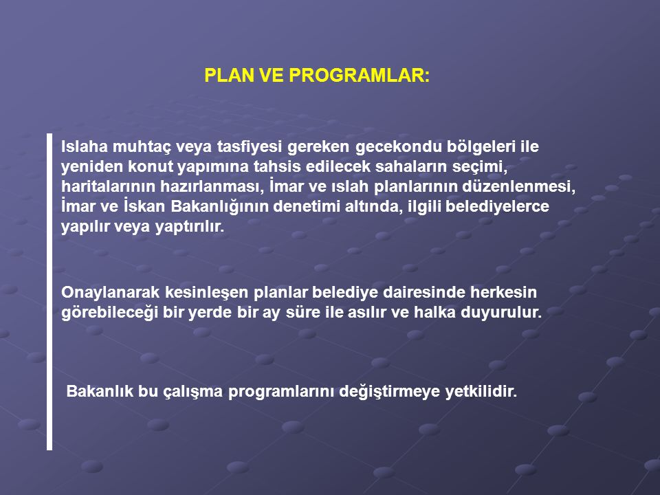 PLAN VE PROGRAMLAR: