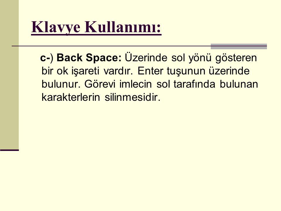 Klavye Kullanımı: