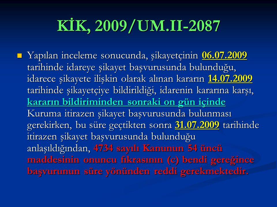 KİK, 2009/UM.II-2087