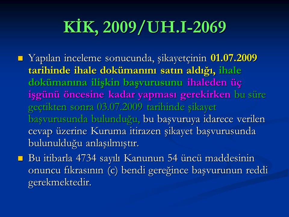 KİK, 2009/UH.I-2069