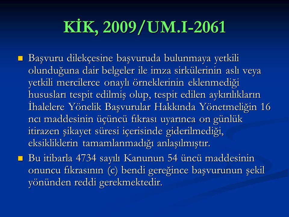 KİK, 2009/UM.I-2061