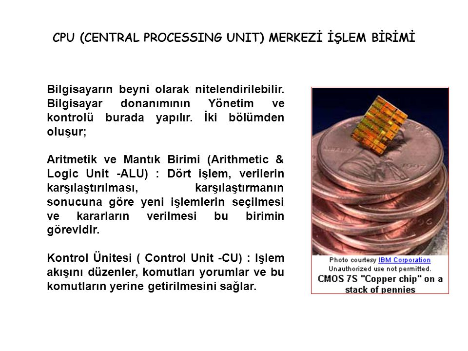 CPU (CENTRAL PROCESSING UNIT) MERKEZİ İŞLEM BİRİMİ