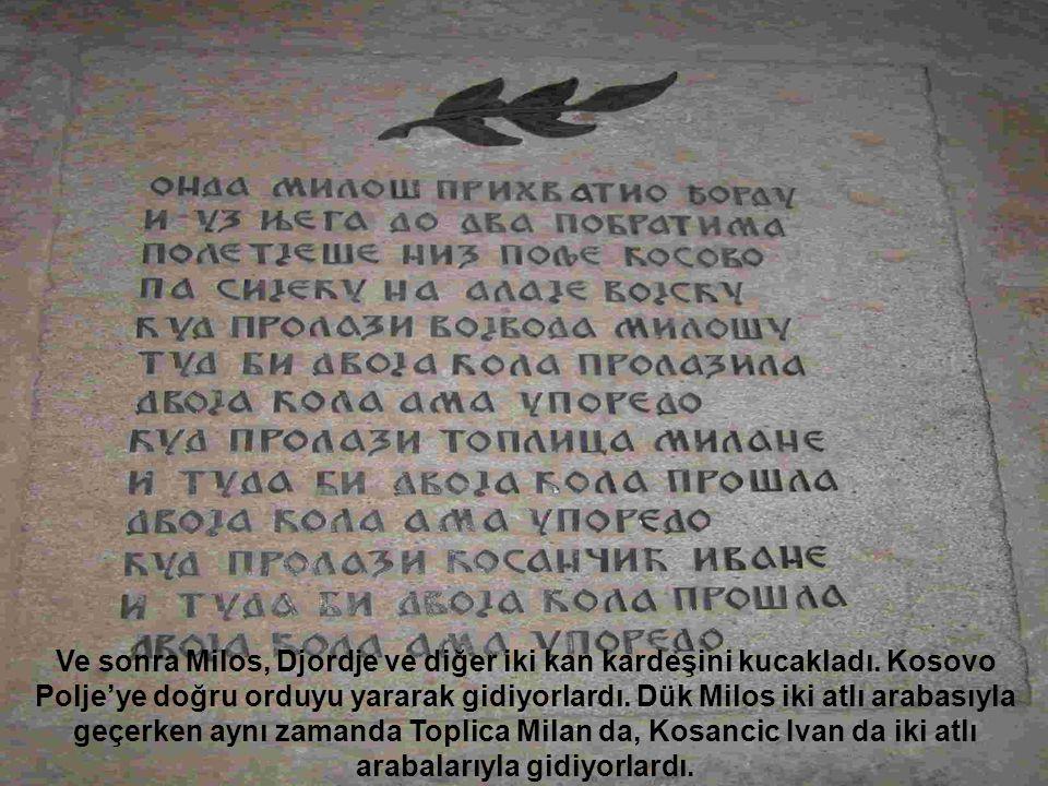 Ve sonra Milos, Djordje ve diğer iki kan kardeşini kucakladı