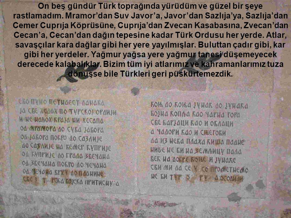 On beş gündür Türk toprağında yürüdüm ve güzel bir şeye rastlamadım