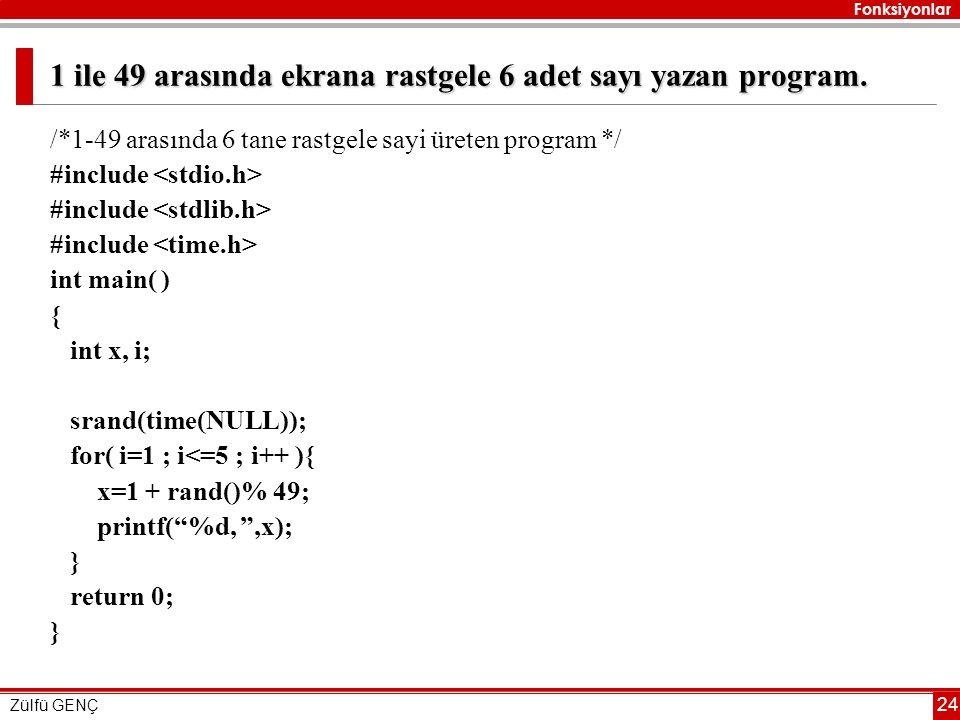 1 ile 49 arasında ekrana rastgele 6 adet sayı yazan program.