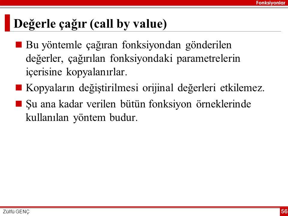 Değerle çağır (call by value)