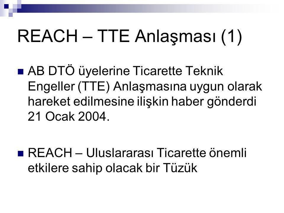 REACH – TTE Anlaşması (1)