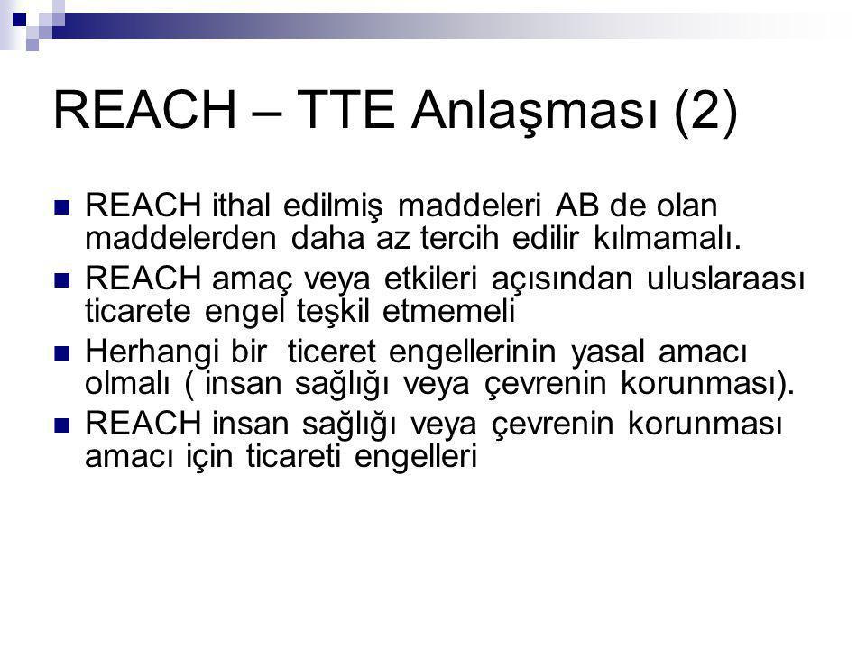 REACH – TTE Anlaşması (2)