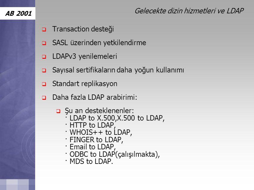Gelecekte dizin hizmetleri ve LDAP