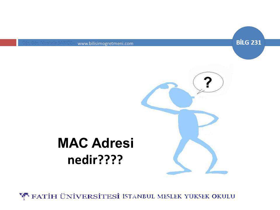 MAC Adresi nedir