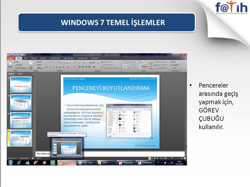 WINDOWS 7 TEMEL İŞLEMLER