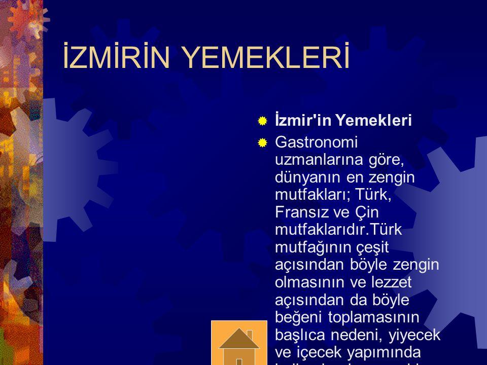 İZMİRİN YEMEKLERİ İzmir in Yemekleri
