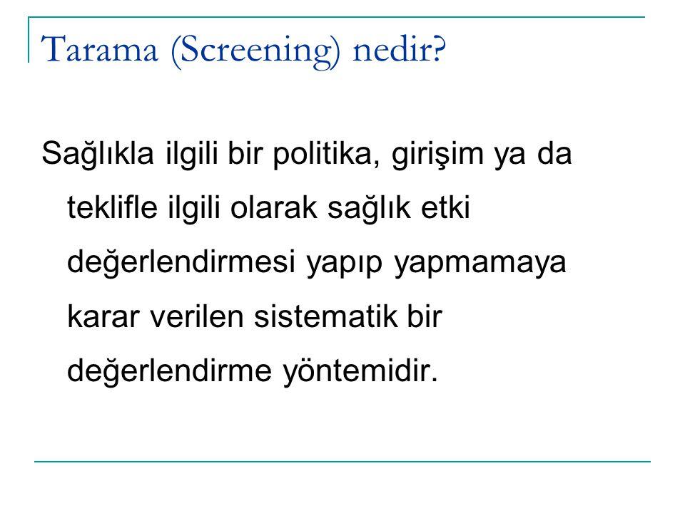 Tarama (Screening) nedir