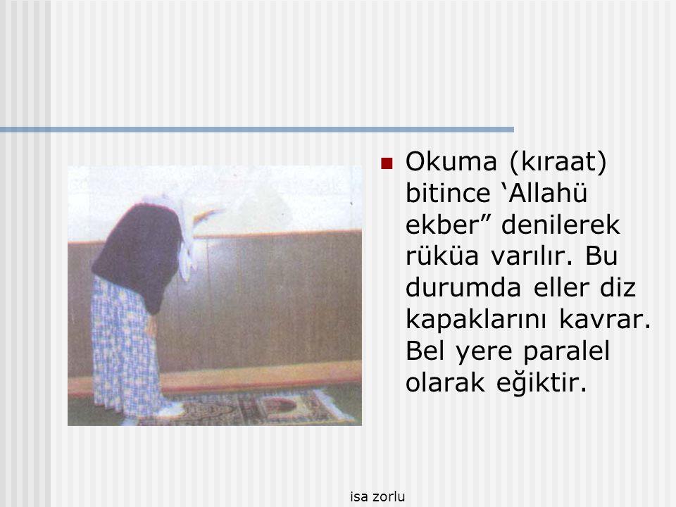 Okuma (kıraat) bitince 'Allahü ekber denilerek rüküa varılır