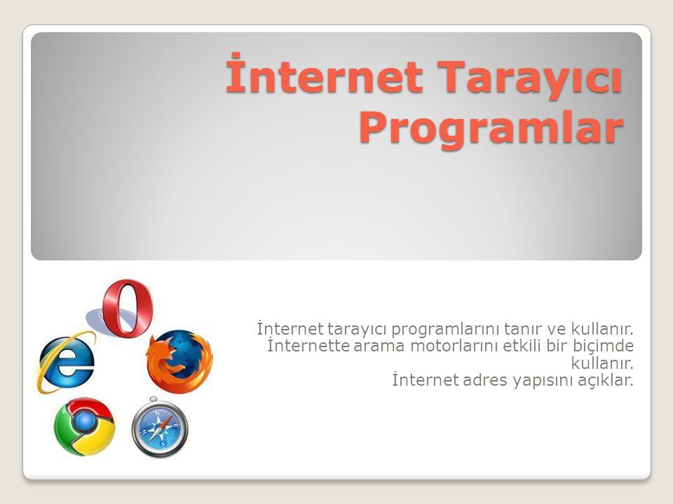İnternet Tarayıcı Programlar
