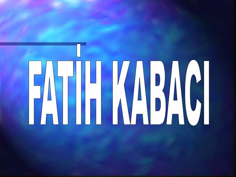 FATİH KABACI