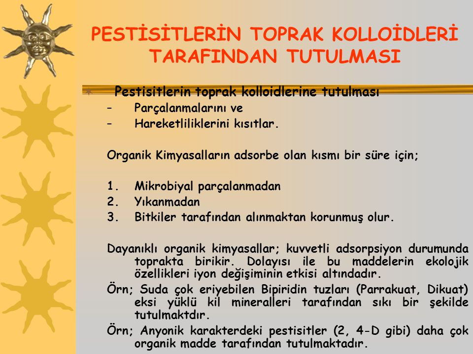 PESTİSİTLERİN TOPRAK KOLLOİDLERİ TARAFINDAN TUTULMASI