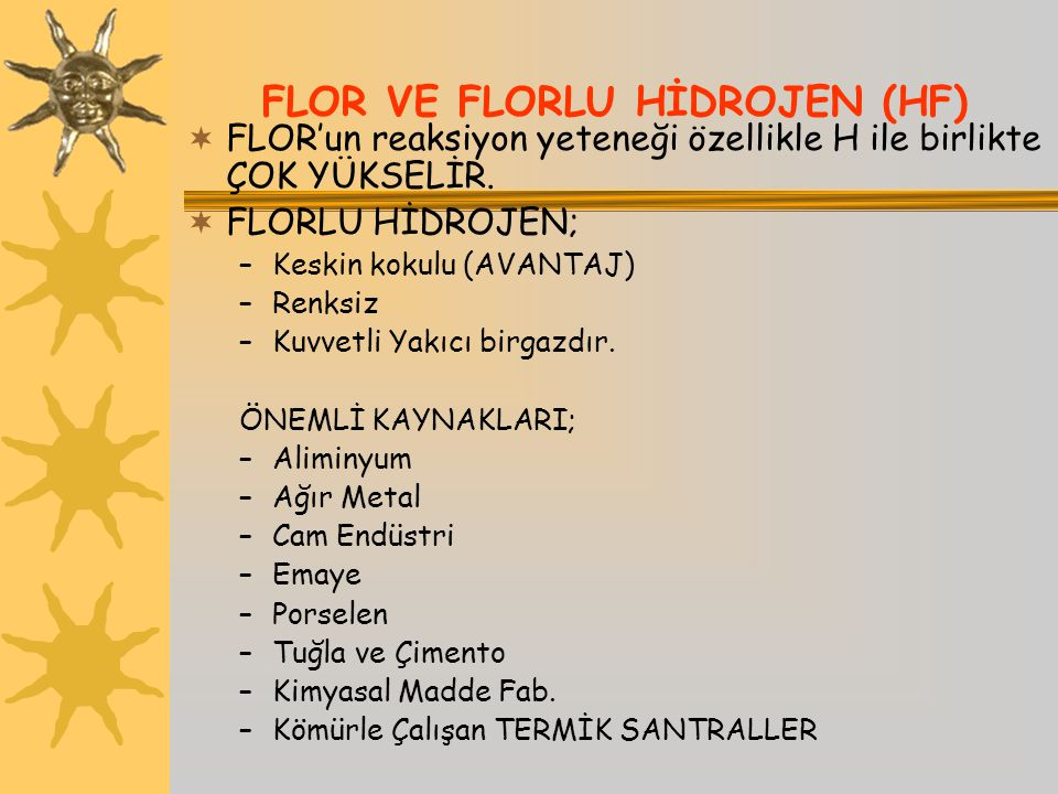 FLOR VE FLORLU HİDROJEN (HF)
