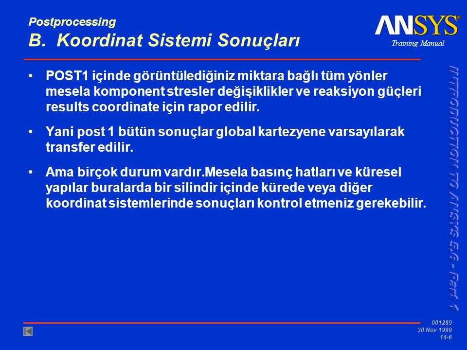 Postprocessing B. Koordinat Sistemi Sonuçları