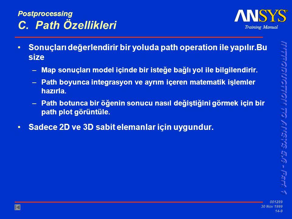 Postprocessing C. Path Özellikleri