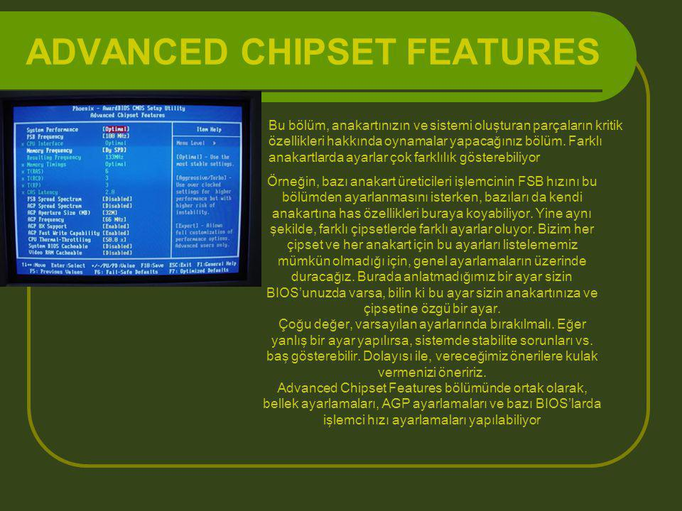 ADVANCED CHIPSET FEATURES