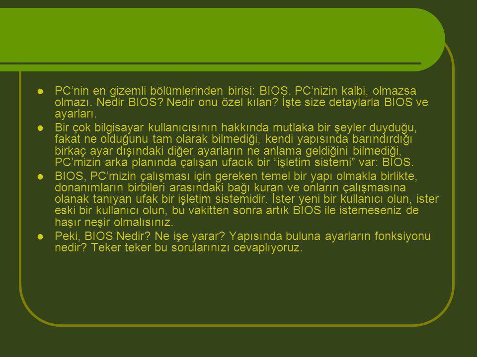 PC'nin en gizemli bölümlerinden birisi: BIOS