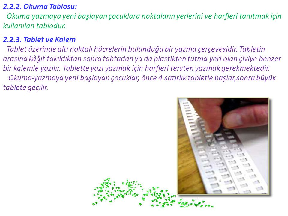 2.2.2. Okuma Tablosu: Okuma yazmaya yeni başlayan çocuklara noktaların yerlerini ve harfleri tanıtmak için.