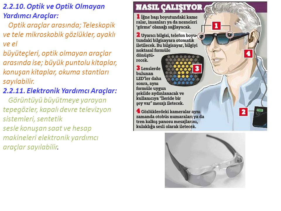 2.2.10. Optik ve Optik Olmayan Yardımcı Araçlar: