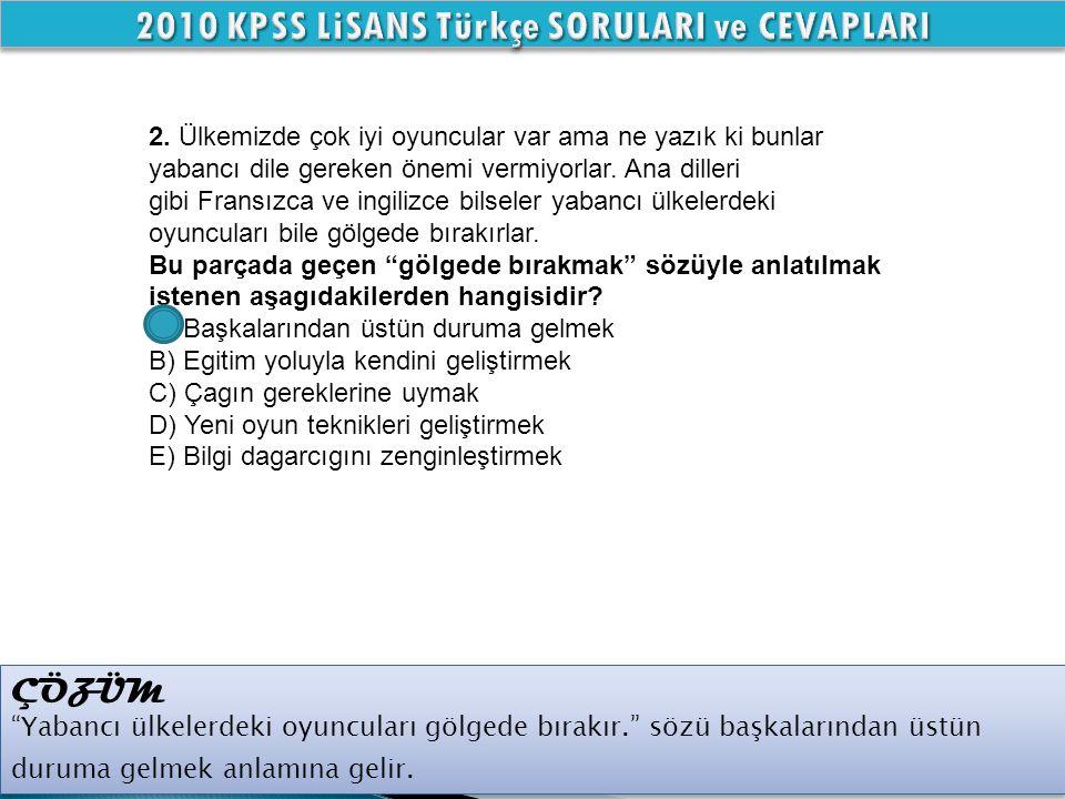 2010 KPSS LiSANS Türkçe SORULARI ve CEVAPLARI