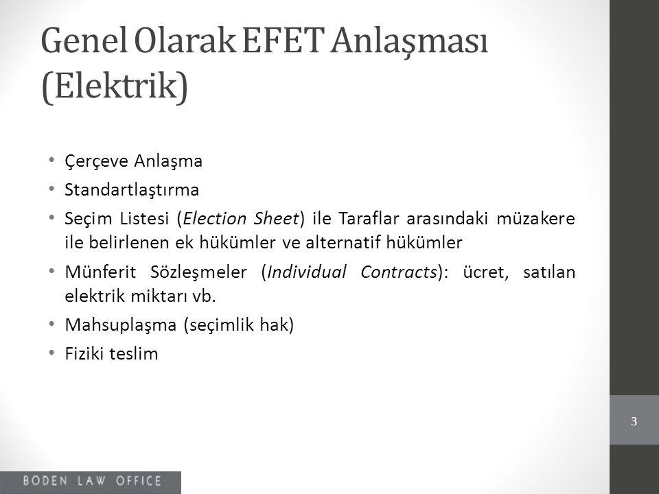 Genel Olarak EFET Anlaşması (Elektrik)
