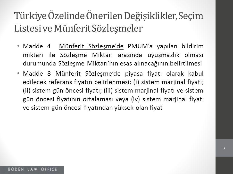 Türkiye Özelinde Önerilen Değişiklikler, Seçim Listesi ve Münferit Sözleşmeler