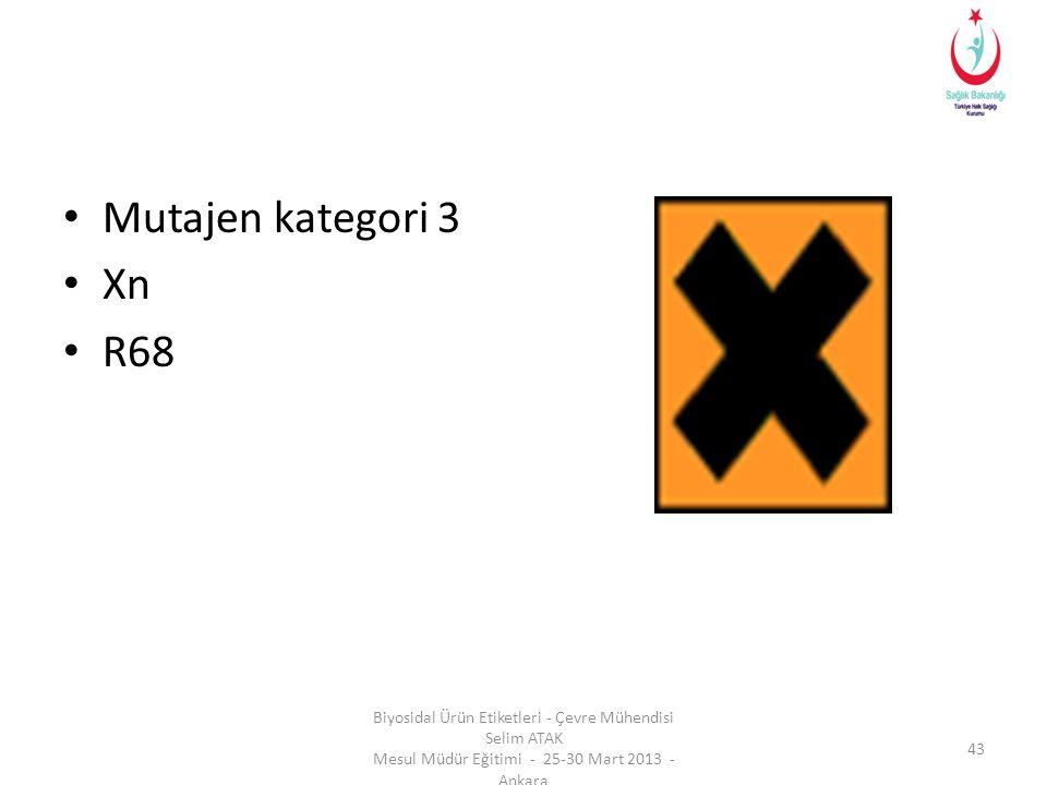Mutajen kategori 3 Xn. R68.