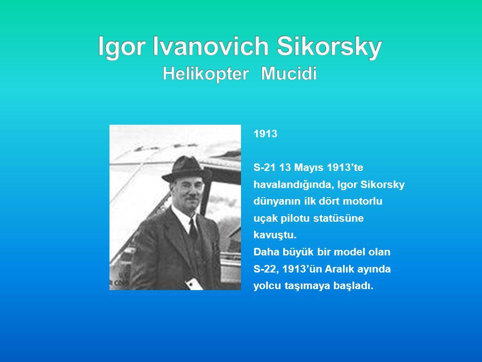 Igor Ivanovich Sikorsky Helikopter Mucidi