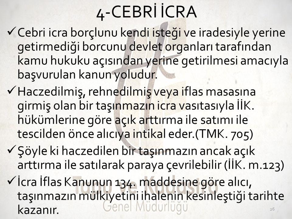 4-CEBRİ İCRA