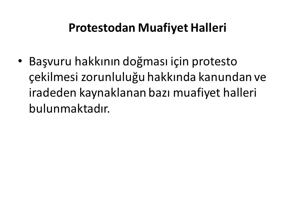 Protestodan Muafiyet Halleri