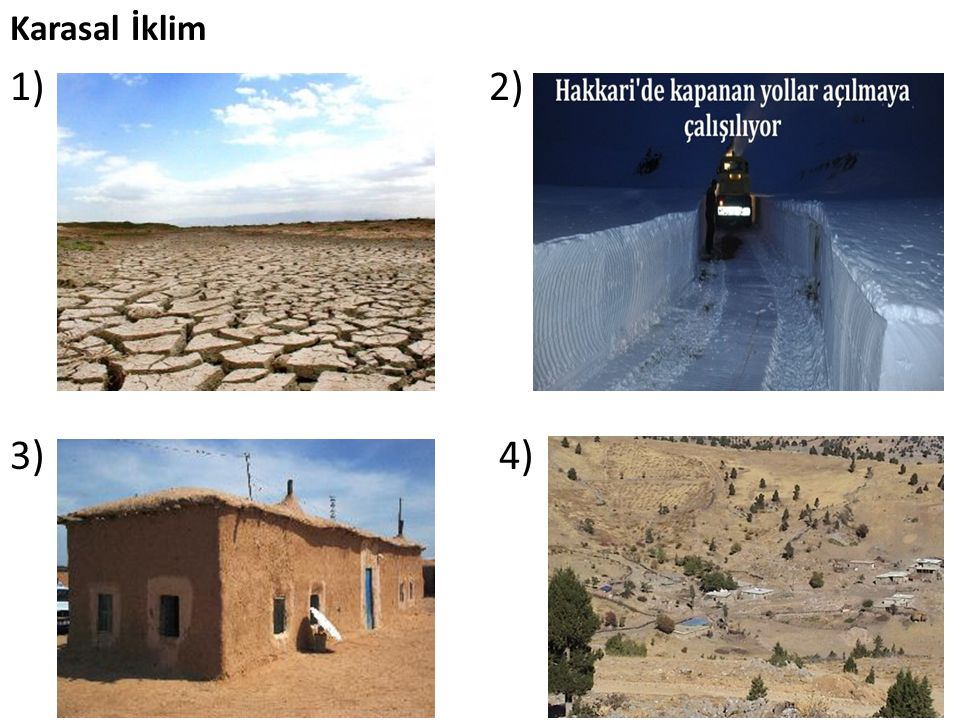 Karasal İklim 1) 2) 3) 4)