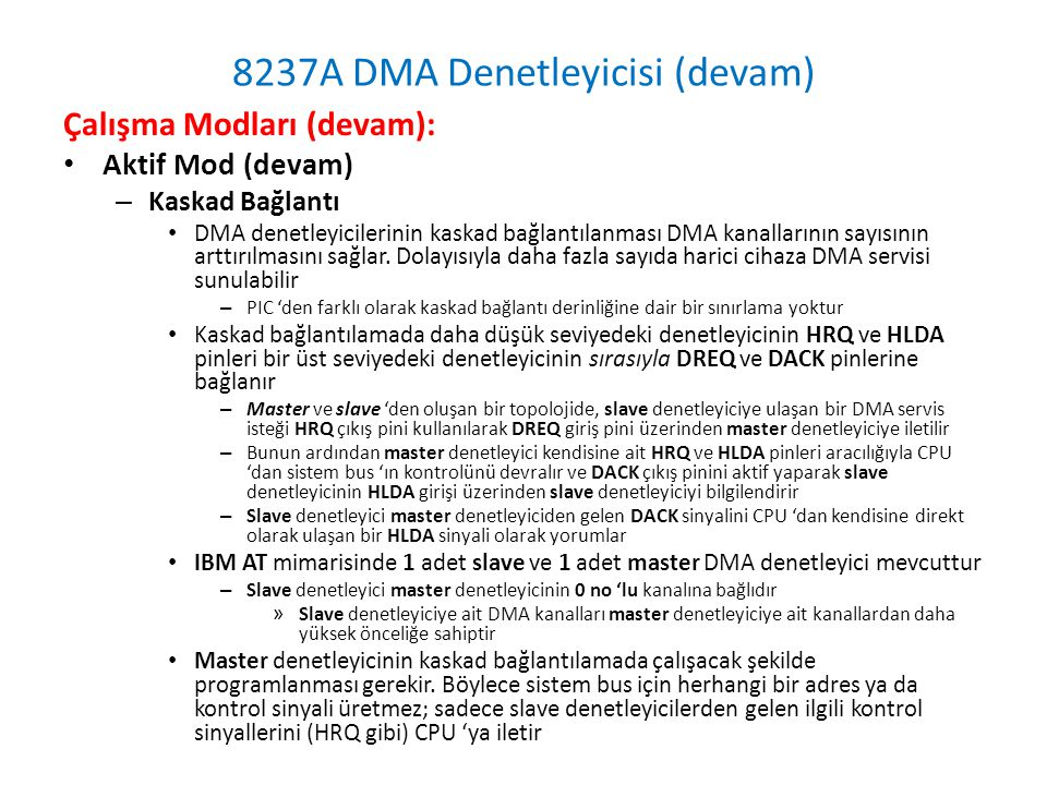8237A DMA Denetleyicisi (devam)