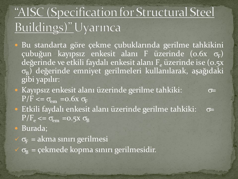 AISC (Specification for Structural Steel Buildings) Uyarınca