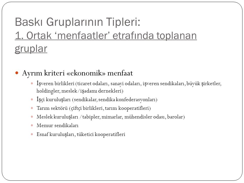 Baskı Gruplarının Tipleri: 1