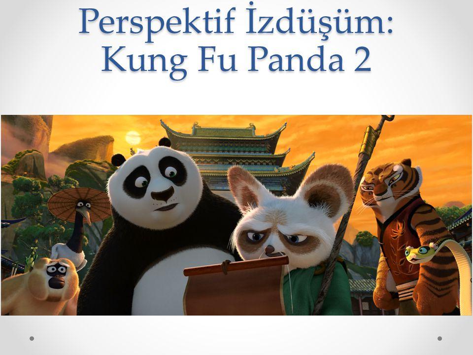 Perspektif İzdüşüm: Kung Fu Panda 2