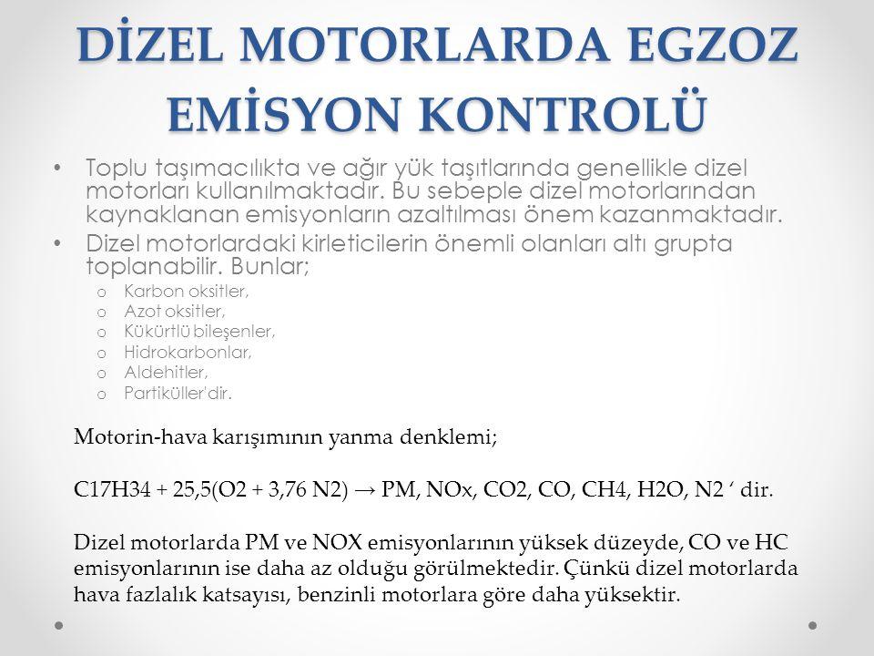 DİZEL MOTORLARDA EGZOZ EMİSYON KONTROLÜ
