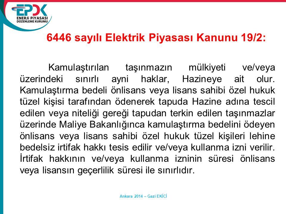 6446 sayılı Elektrik Piyasası Kanunu 19/2: