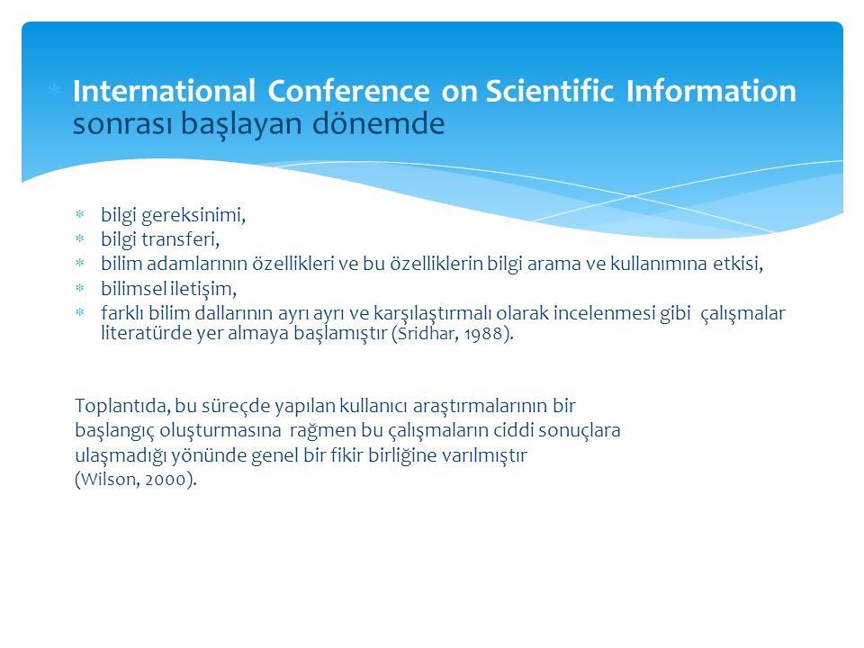 International Conference on Scientific Information sonrası başlayan dönemde
